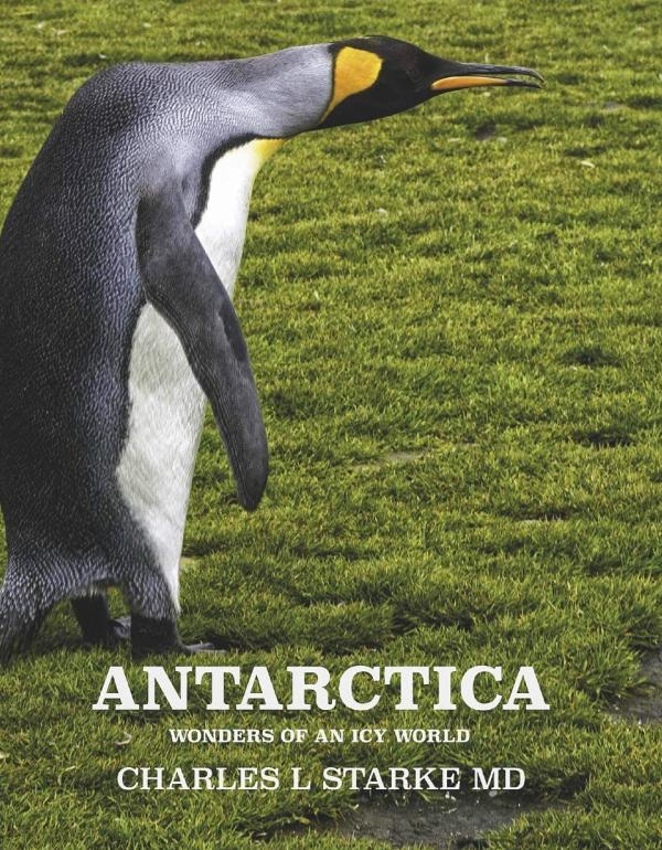 ANTARCTICA:  Wonders of an Icy World