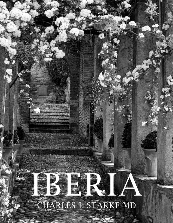 IBERIA: Travels through Portugal and Spain