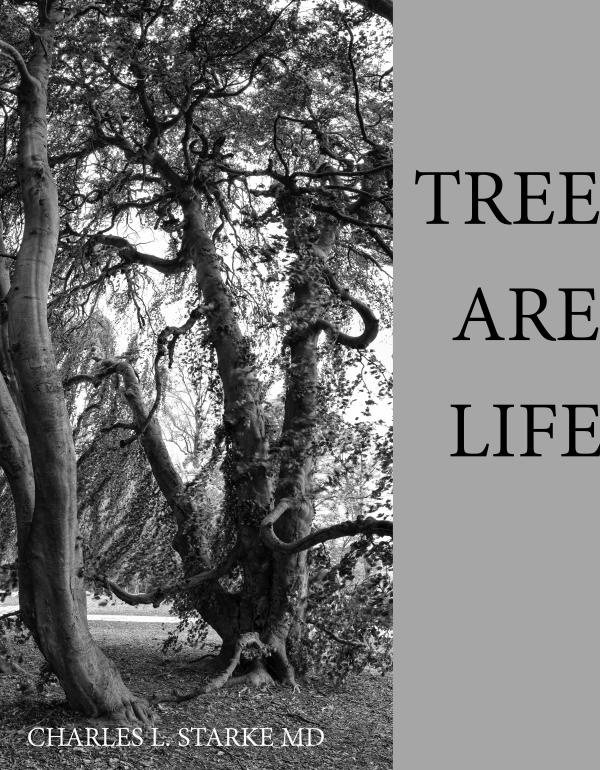 TREES ARE LIFE